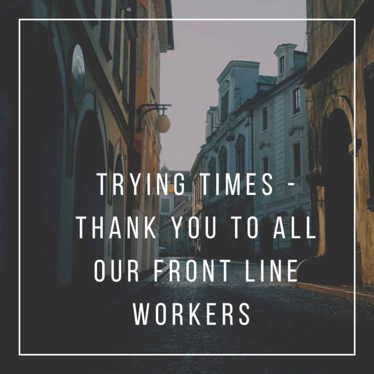 Trying times-thank you to all our our front line works